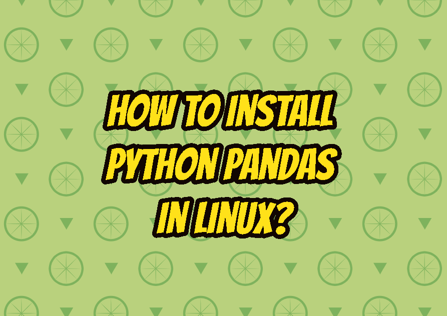 How To Install Python Pandas In Linux?