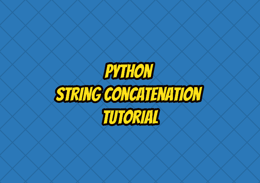 Python String Concatenation Tutorial