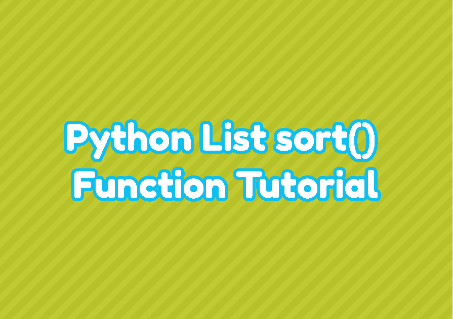 Python List sort() Function Tutorial