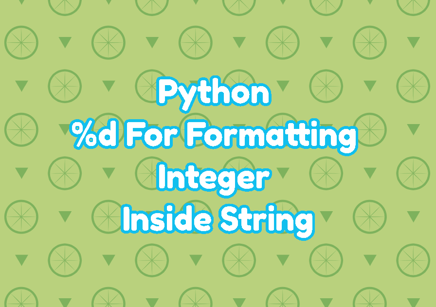 Python %d For Formatting Integer Inside String