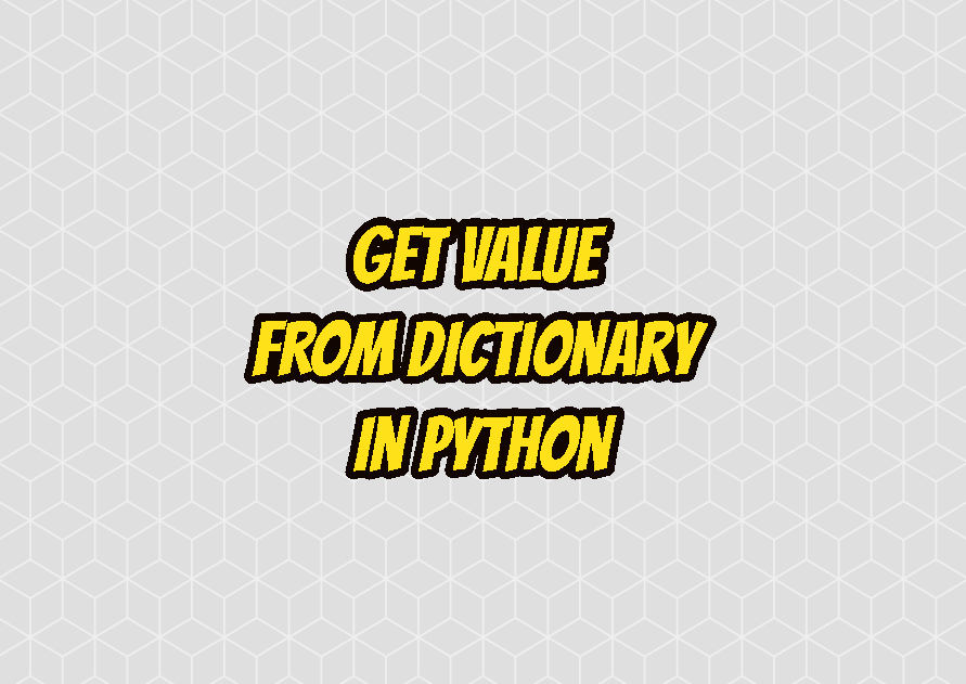 Get Value From Dictionary in Python