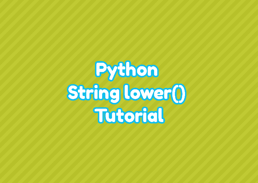 Python String lower() Tutorial