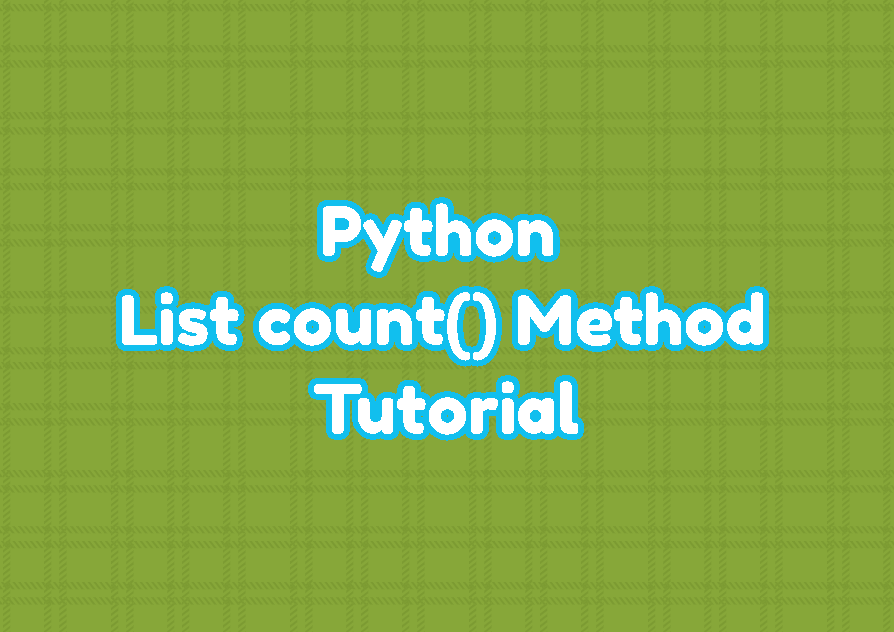 Python List count() Method Tutorial