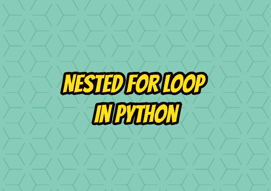 Nested For Loop In Python