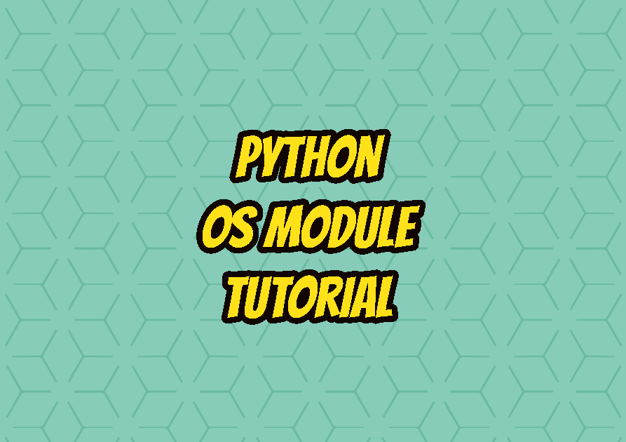 Python OS Module Tutorial with Examples