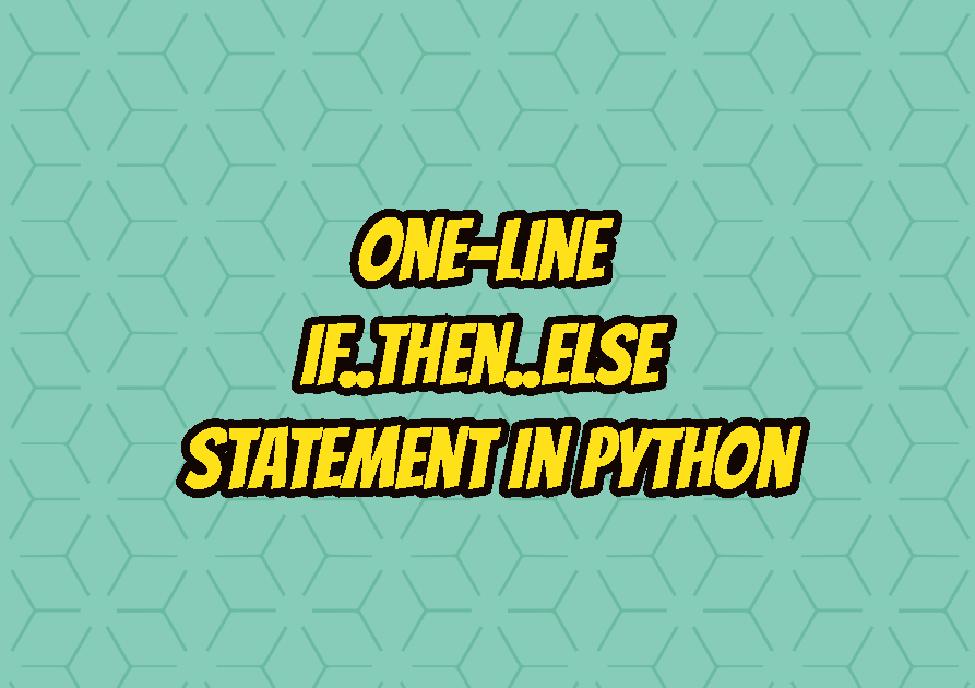One-Line if..then..else Statement In Python