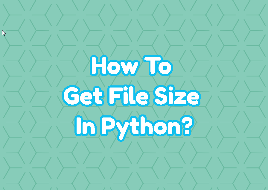 How To Get File Size In Python?