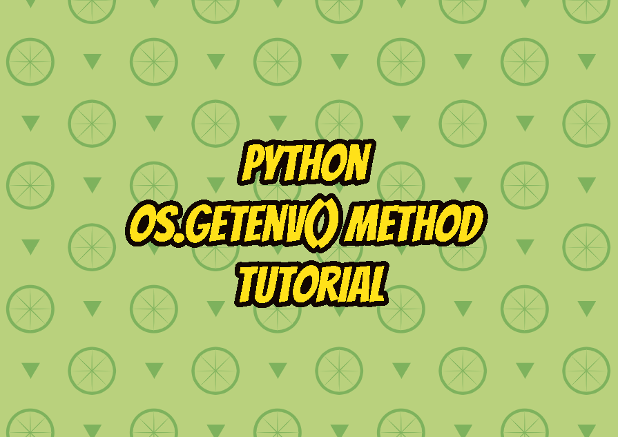 Python os.getenv() Method Tutorial