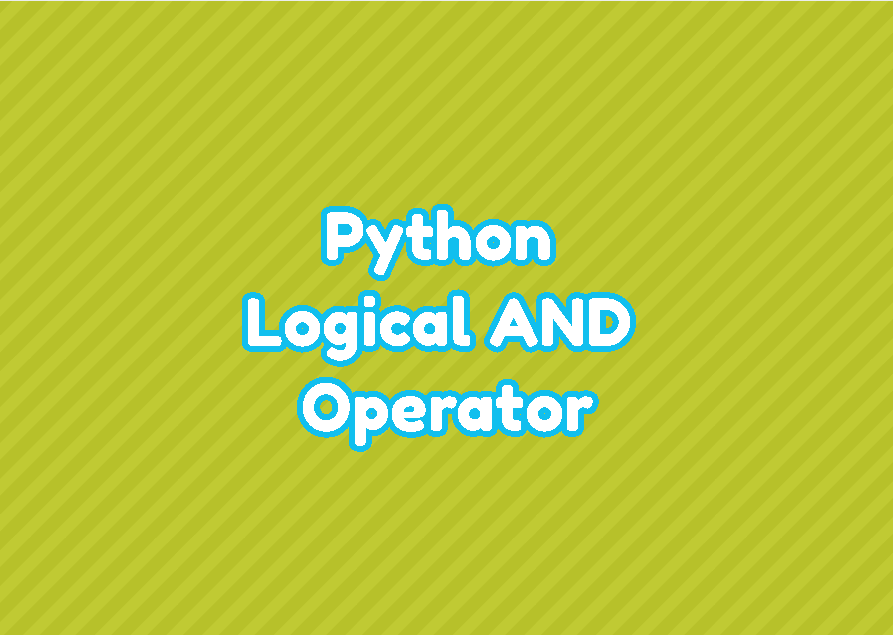 Python Logical AND Operator