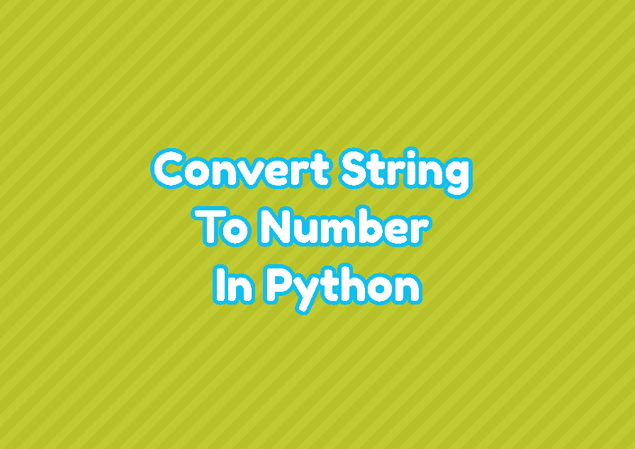 Convert String To Number In Python