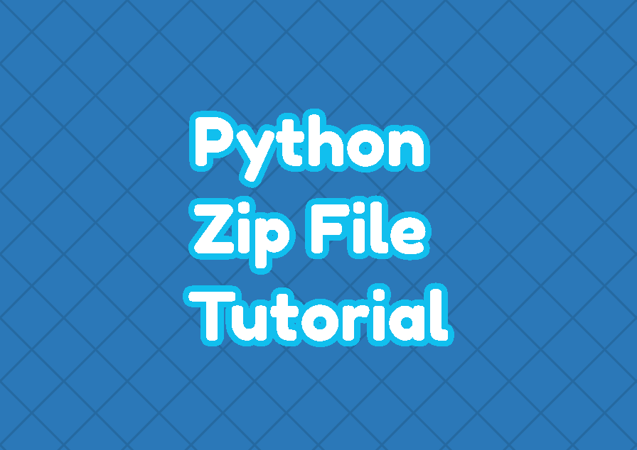 Python Zip File Tutorial with Examples
